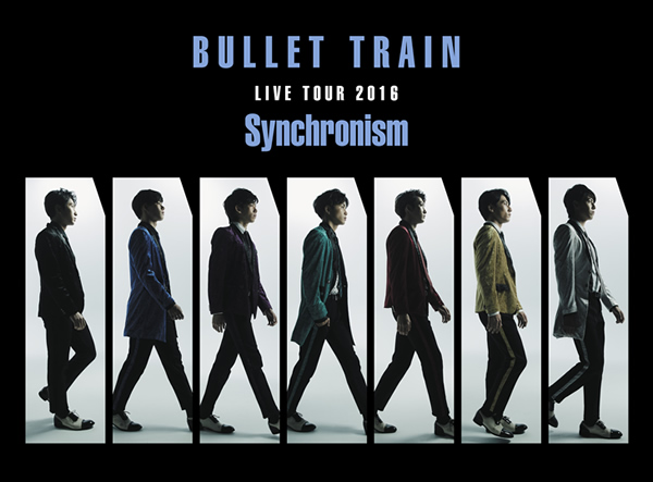 BULLET TRAIN LIVE TOUR2016 Synchronism